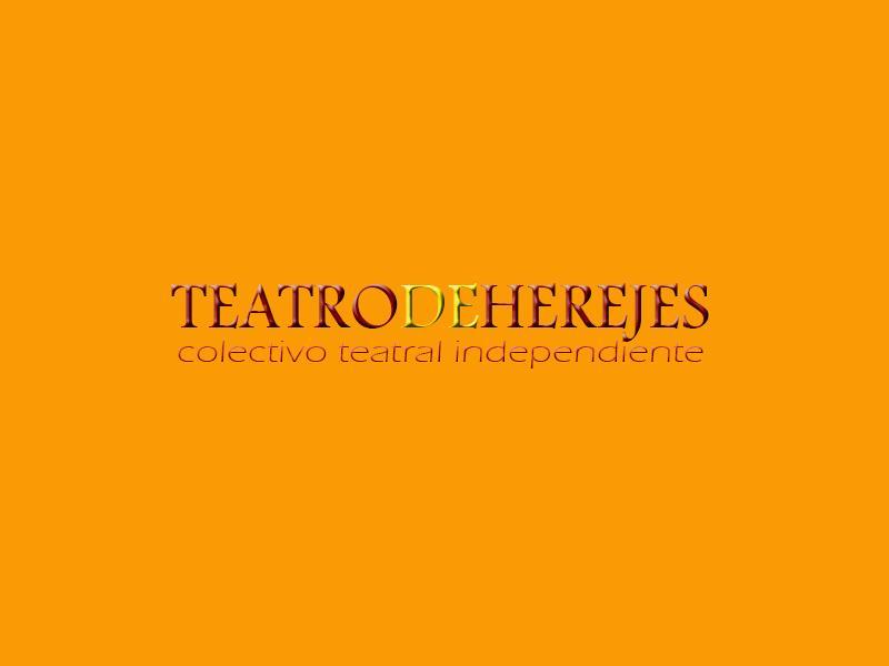 TEATRO DE HEREJES