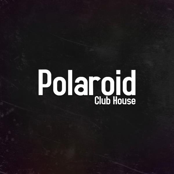 Polaroid Club House