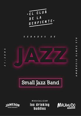 """Small Jazz Band en """"El Club de las Serpientes"""""""