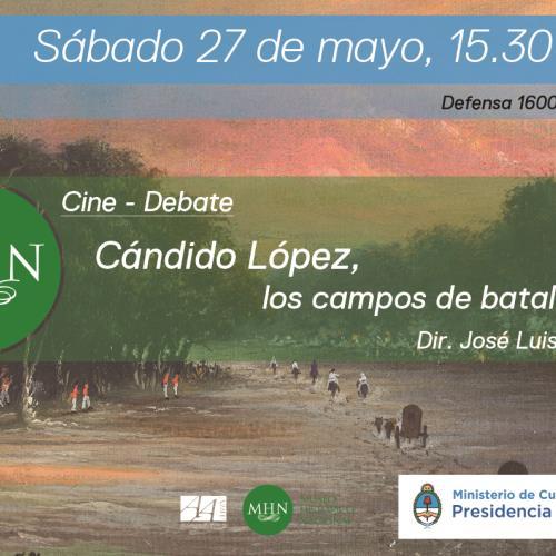 """Cine debate sobre el documental """"Cándido López, los campos de batalla"""""""