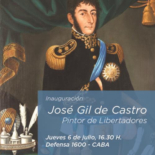 """Inauguración sala """"José Gil de Castro, Pintor de Libertadores"""""""