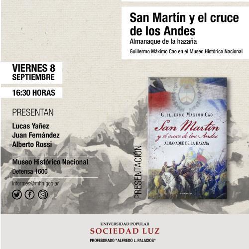 Presentación del libro San Martín y el cruce de los Andes.