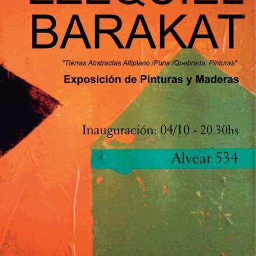 EZEQUIEL BARAKAT-Tierras abstractas. Pinturas y maderas. La CAJA Centrobde Arte Joven Andino. JUJUY