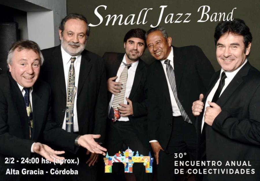 Small Jazz Band en el 30° Encuentro Anual de Colectividades de Alta Gracia
