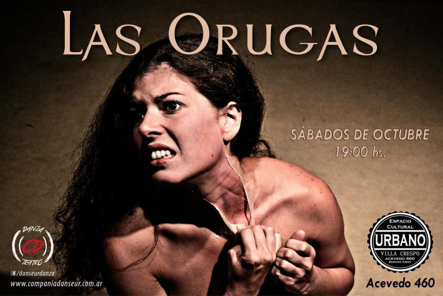 Las Orugas (Danza Teatro)