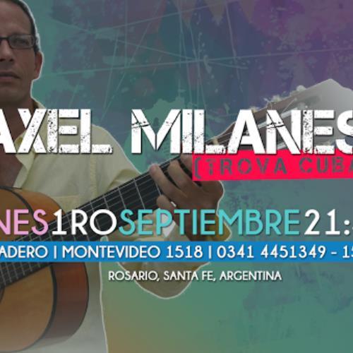 AXEL MILANES en Rosario- Viernes 1 de septiembre, El Aserradero