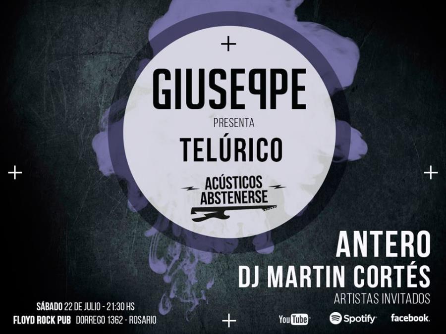 GIUSEPPE presenta TELÚRICO  - Show eléctrico, acústicos abstenerse-