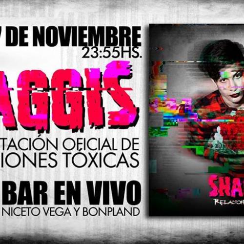 """SHAGGIS PRESENTA """"RELACIONES TÓXICAS"""""""
