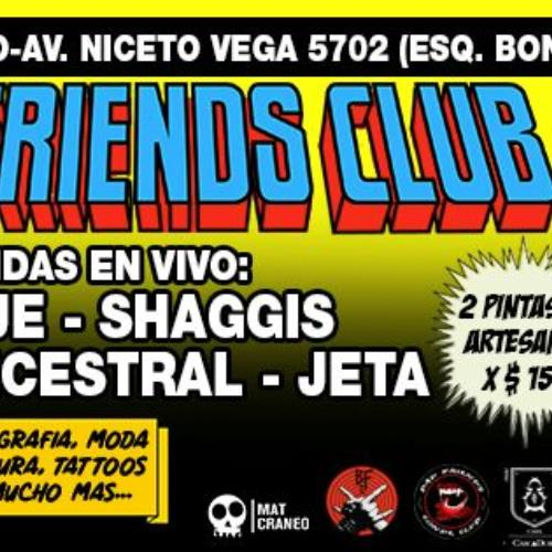 SHAGGIS EN EL BAD FRIENDS CLUB