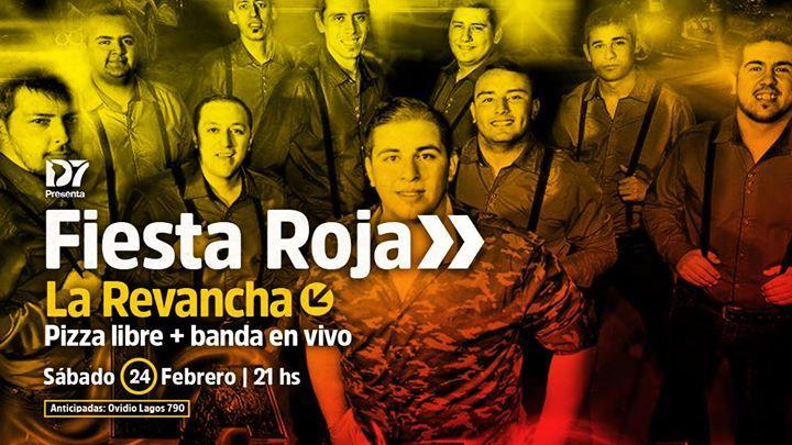 Fiesta Roja y Pizza Libre con La Revancha