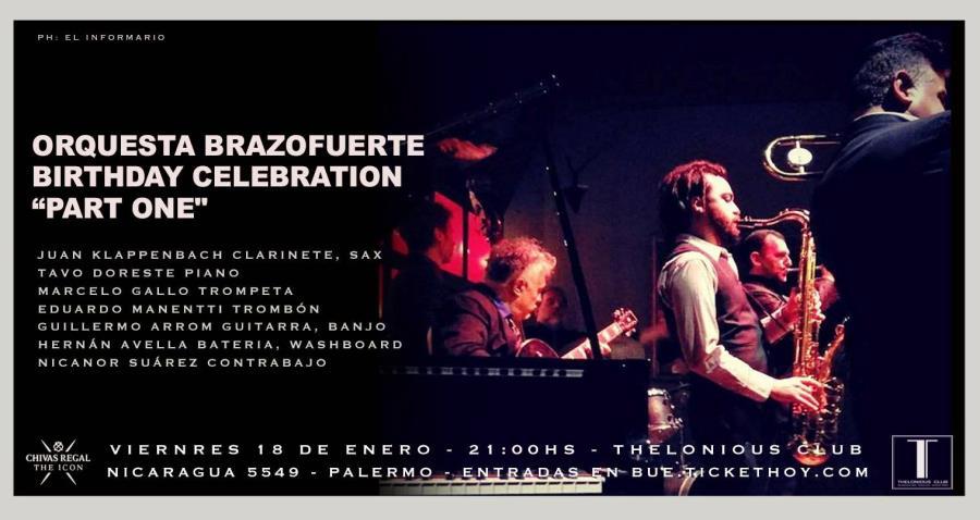 "Orquesta Brazofuerte ""Birthday Celebration Part One"""