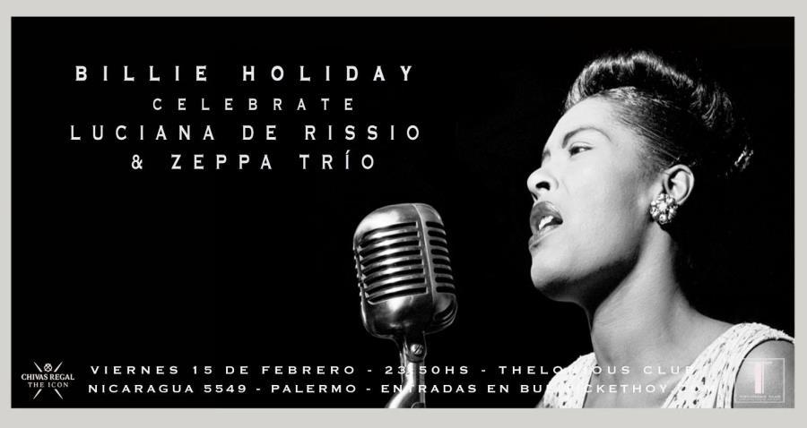 Billie Holiday Celebrate Luciana De Rissio & Zeppa Trío