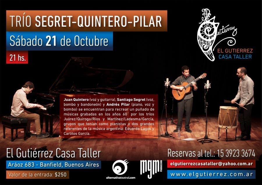 Trio Segret, Quintero, Pilar