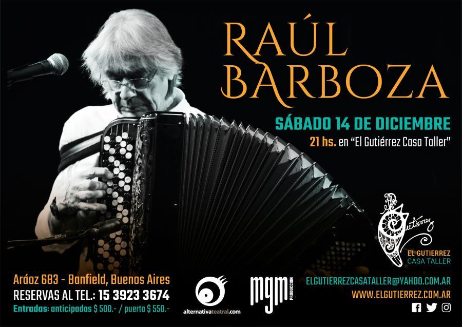 Raúl Barboza en el Gutierrez Casa Taller