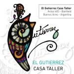 El Gutierrez Casa Taller