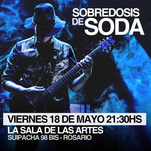 Sobredosis de Soda vuelve a Rosario