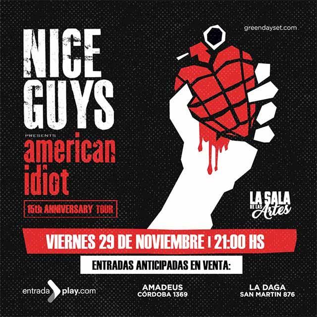 """Nice Guys cierra su gira """"American Idiot 15th Anniversary"""" en Rosario"""
