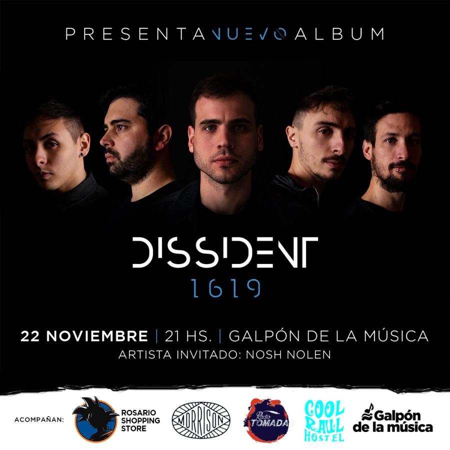 ¡Dissident presenta su disco 1619 en Rosario!