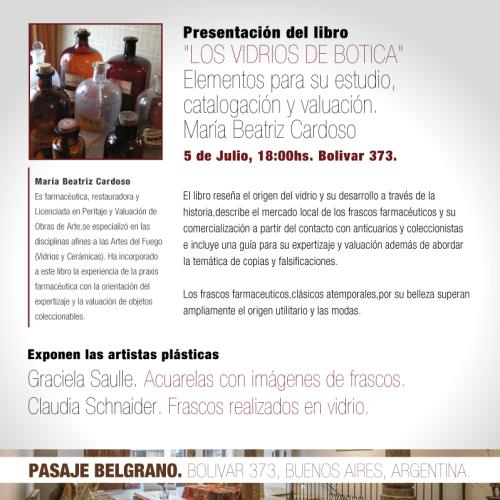 """Presentación del Libro """"Los Vidrios de Botica. Elementos para su estudio, catalogación y valuación"""" de María Beatriz Cardoso"""