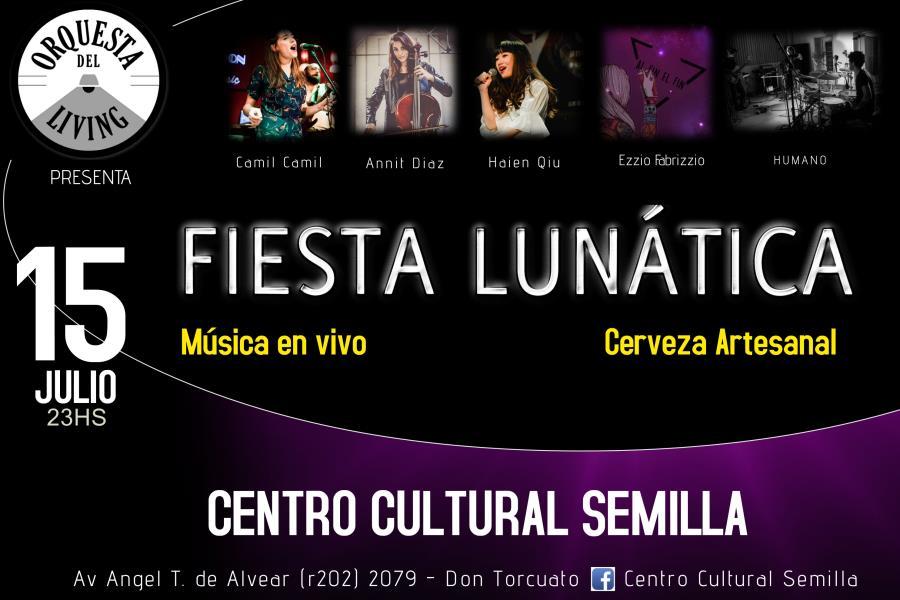 Orquesta del Living presenta: Fiesta Lunática. Bandas & Solistas en vivo