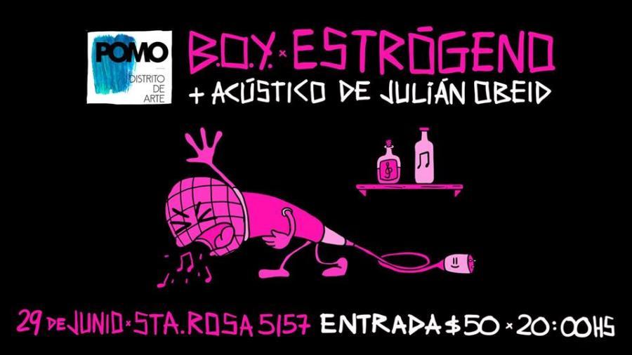 BOY / Estrógeno / Julián OBEID en POMO