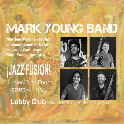 Jazz en el Lobby con la Mark Young Band