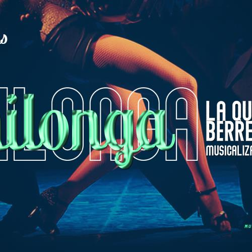Milonga | La Queer + Berrentino