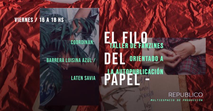 El filo del papel- Taller de fanzines y autopublicación