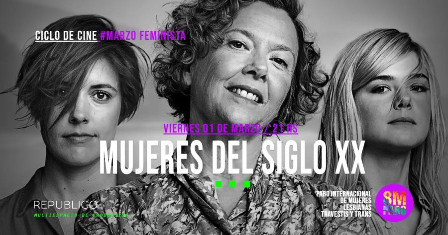 Ciclo Marzo Feminista < Mujeres del Siglo XX >