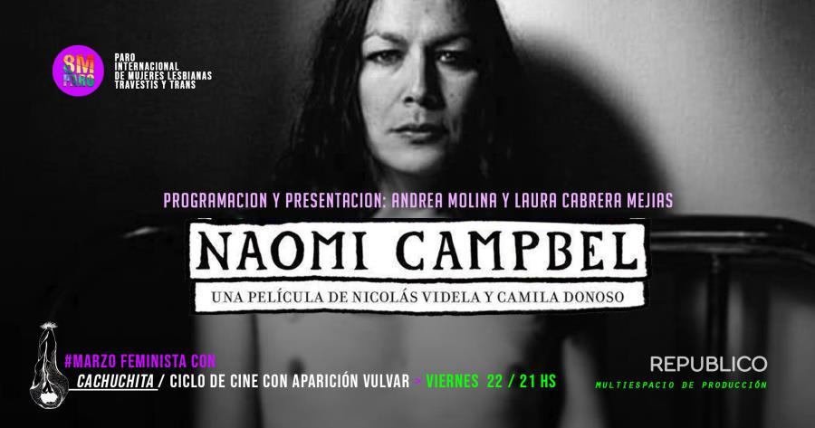MarzoFeminista / Ciclo de cine con aparición vulvar < Naomi Campbel