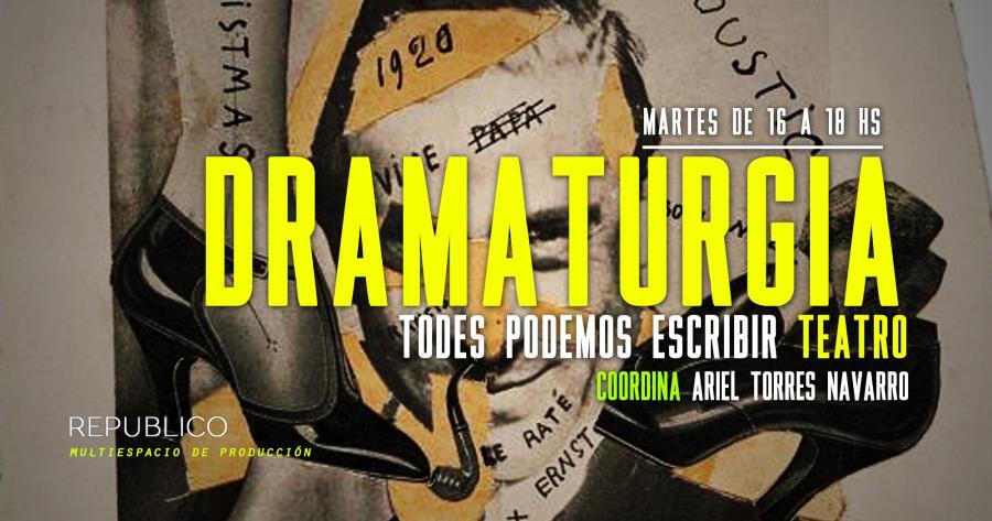 Dramaturgia - Todes podemos escribir Teatro