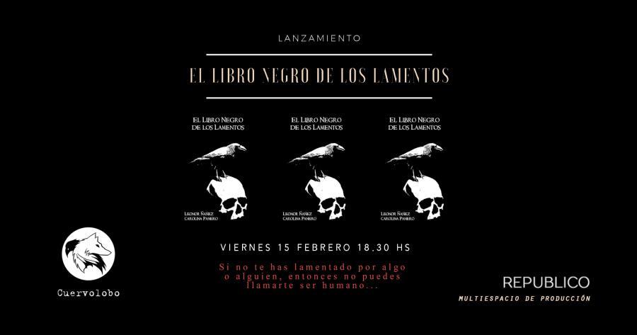 Lanzamiento Cuervolobo Editorial /El Libro Negro de los Lamentos