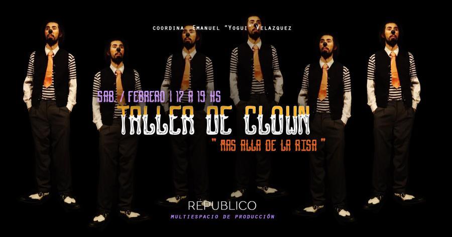 """Taller de Clown """" Mas alla de la Risa"""""""