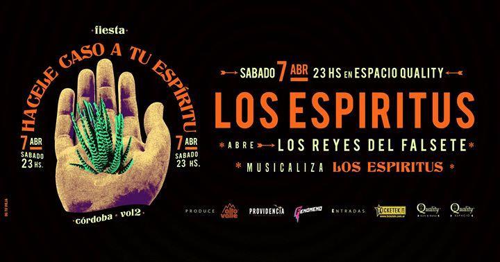 Los Espíritus en Córdoba - Fiesta Hacele Caso a tu Espíritu vol2