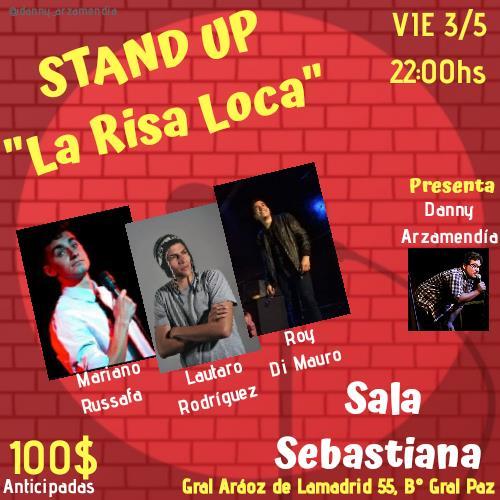 """Ciclo de Stand-Up """"La Risa Loca"""""""
