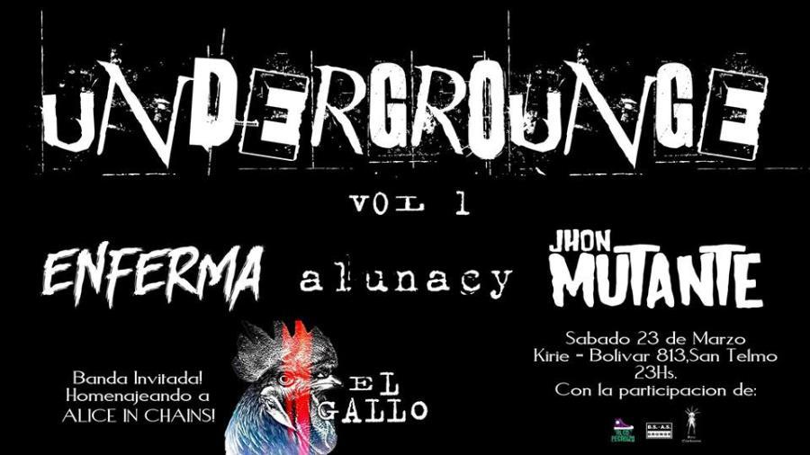 Alunacy en el Undergrounge Vol.1