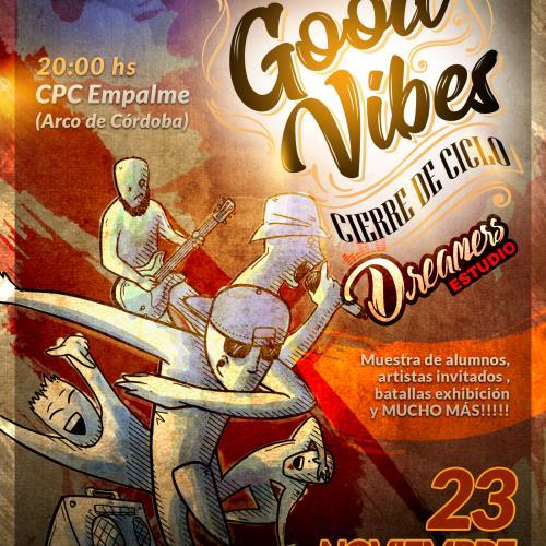 ¡Good Vives! Cierre de Ciclo | Dreamers Estudio