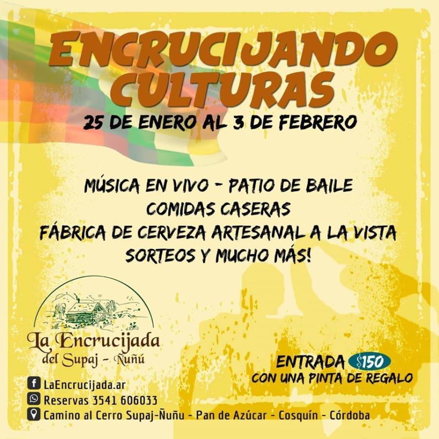 Encrucijando Culturas en La Encrucijada - Desde el Sábado 25 de Enero al Lunes 3 de Febrero
