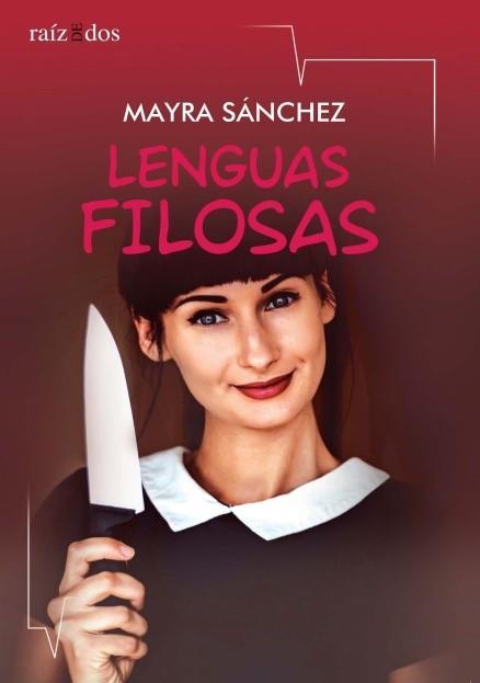 Presentación de Lenguas filosas, deMayra Sánchez