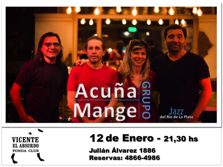 Acuña Mange Grupo en vivo