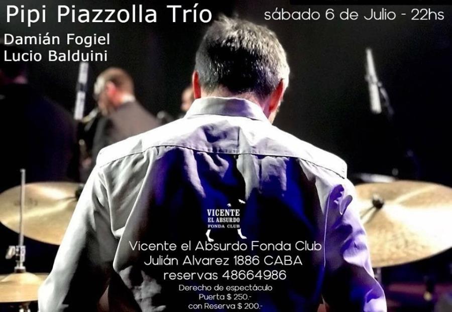 Pipi Piazzolla Trío en Vicente el Absurdo.