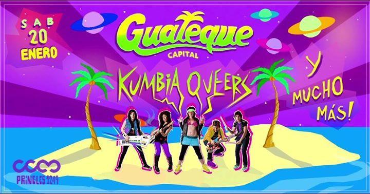 Guateque ★ Capital! Kumbia Queers Son Sanatero Pinchado Don Plok