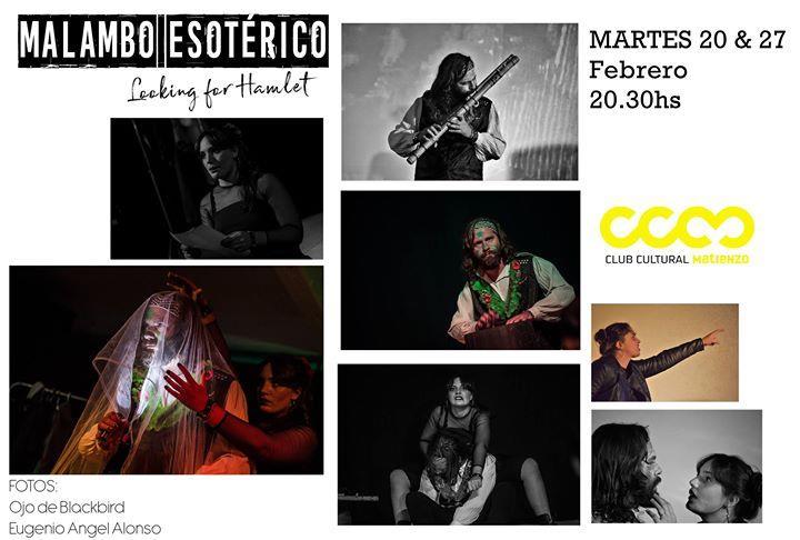 "Obra: ""Malambo Esotérico, looking for Hamlet"""