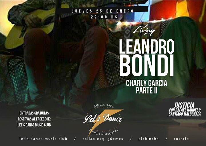 Leandro Bondi: Charly García parte II | Show en vivo