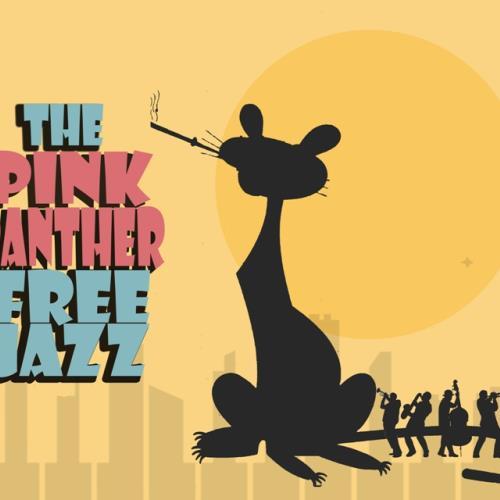 The Pink Panther Free Jazz