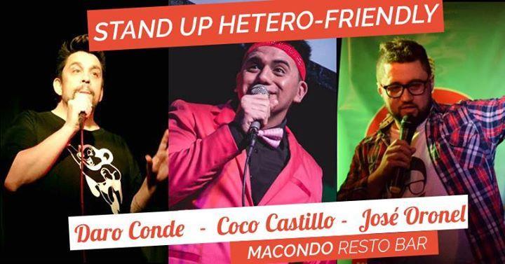 """Vuelve el show de Stand Up """"Hetero-Friendly"""" a Macondo!"""