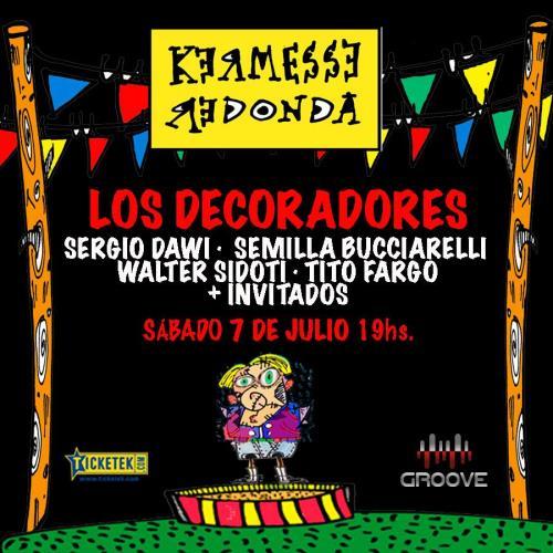 Kermesse Redonda en Groove | 7 de Julio