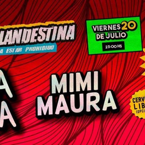 Onda Vaga y Mimi Maura en la Fiesta clandestina!