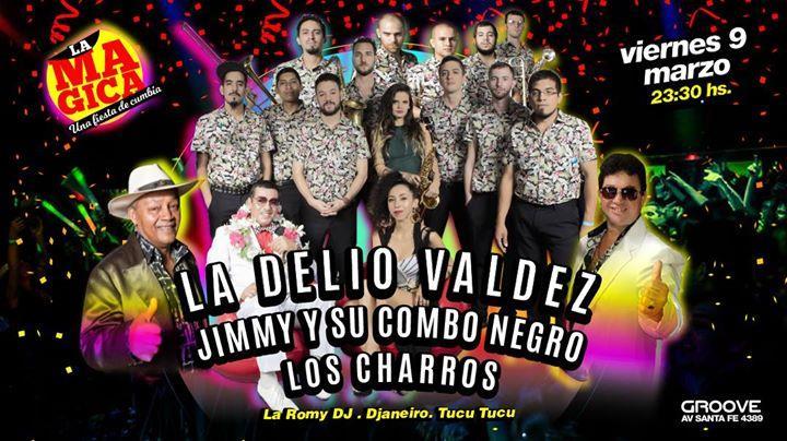 La Mágica con La DELIO VALDEZ, LOS CHARROS y JIMMY Y SU COMBO NEGRO