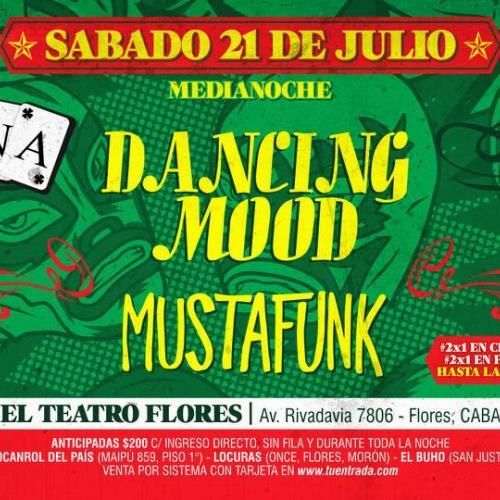 Sábado 21 de Julio | Dancing Mood + Mustafunk!